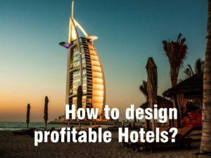 Cómo diseñar hoteles rentables